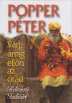 Popper Péter : Várj míg eljön az órád PDF