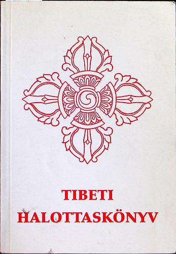 Hetényi Ernő: Tibeti Halottaskönyv PDF
