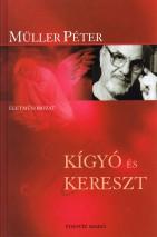 Müller Péter: Kígyó és Kereszt PDF