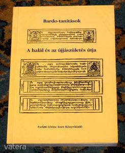 Lodö Láma: Bardo-tanítások – A halál és az újjászületés útja PDF