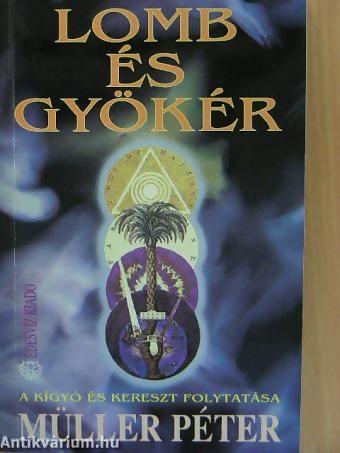 Müller Péter: Lomb és Gyökér PDF