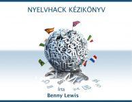 Benny Lewis: Nyelvhack kézikönyv PDF