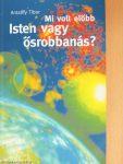 Antalffy Tibor: Mi volt előbb Isten vagy ősrobbanás? PDF