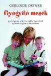 Gerlinde Ortner: Gyógyító mesék PDF