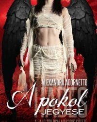 Alexandra Adornetto: A pokol jegyese PDF