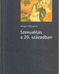 Angus McLaren: Szexuálpszichológia PDF