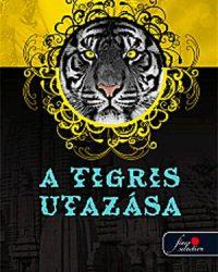 Colleen Houck: A tigris utazása PDF