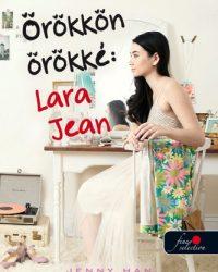 Jenny Han: Örökkön örökké Lara Jean PDF