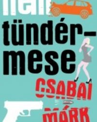 Csabai Márk: Nem tündérmese PDF