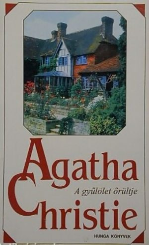 Agatha Christie: A gyűlölet őrültje