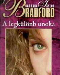 Barbara Taylor Bradford: A legkülönb unoka PDF