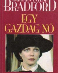 Barbara Taylor Bradford: Egy gazdag nő PDF