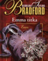 Barbara Taylor Bradford: Emma titka PDF