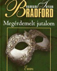 Barbara Taylor Bradford: Megérdemelt jutalom PDF