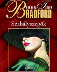 Barbara Taylor Bradford: Szabályszegők PDF