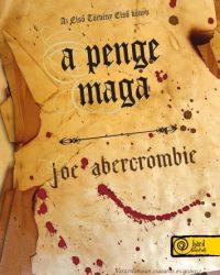 Joe Abercrombie: A penge maga PDF