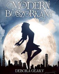 Debora Geary: Modern boszorkány PDF