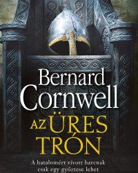 Bernard Cornwell: Az üres trón PDF
