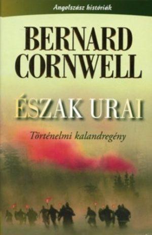 Bernard Cornwell: Észak urai