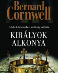 Bernard Cornwell: Királyok alkonya PDF