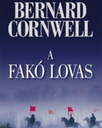 Bernard Cornwell: A fakó lovas PDF