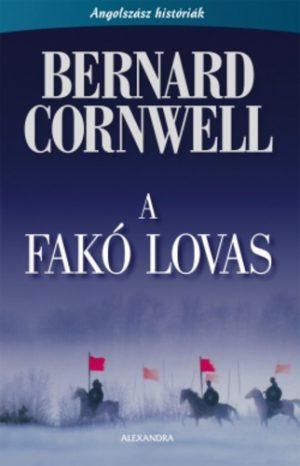Bernard Cornwell: A fakó lovas