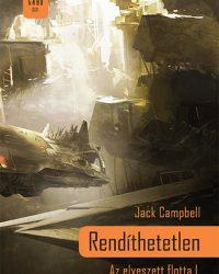 Jack Campbell: Rendíthetetlen PDF