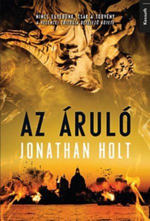 Jonathan Holt: Az áruló