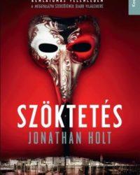 Jonathan Holt: Szöktetés PDF