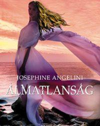 Josephine Angelini: Álmatlanság PDF