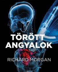 Richard Morgan – Takeshi Kovacs: Törött angyalok PDF